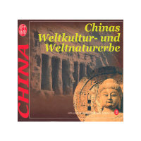 Chinas Weltkultur-und Weltnaturerbe(精)