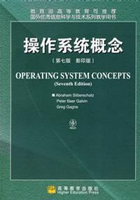 操作系统概念(第七版 影印版 英文版)(内容一致,印次、封面或原价不同,统一售价,随机发货)