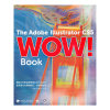 A Adobe Illustrator CS5 Wow Book